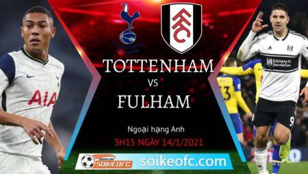 Soi kèo Tottenham vs Fulham, 3h15 ngày 14/01/2021 – Ngoại Hạng Anh