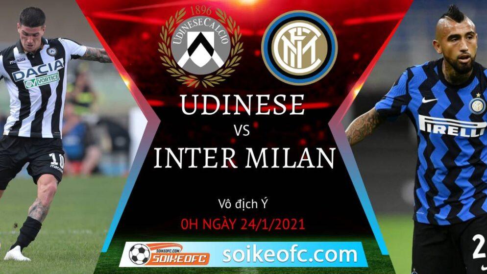 Soi kèo Udinese vs Inter Milan, 0h00 ngày 24/01/2021 – VĐQG Italia