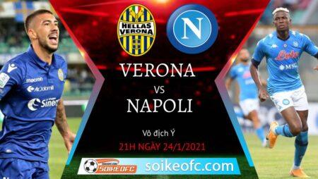 Soi kèo Hellas Verona vs Napoli, 21h00 ngày 24/01/2021 – VĐQG Italia