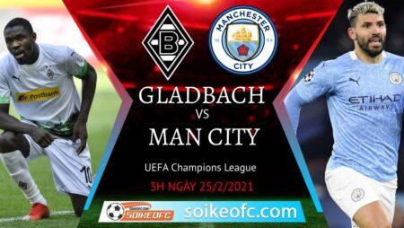 Soi kèo Gladbach vs Manchester City, 3h00 ngày 25/02/2021 – Champion League