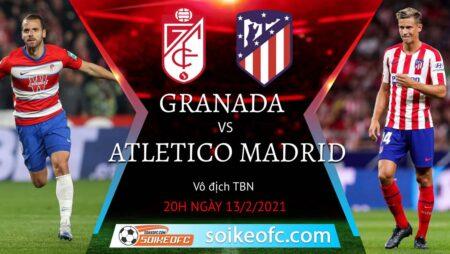 Soi kèo Granada vs Atletico Madrid, 20h00 ngày 13/02/2021 – VĐQG Tây Ban Nha
