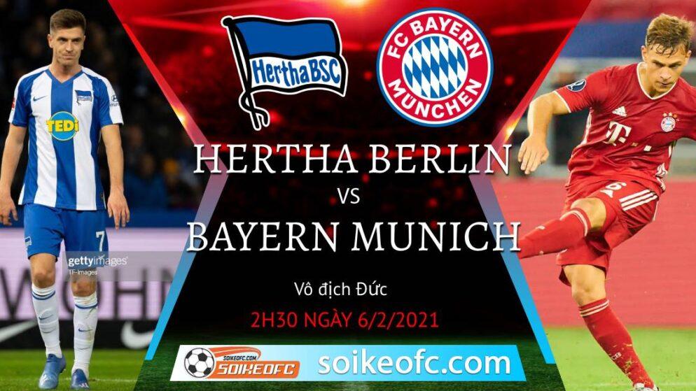 Soi kèo Hertha Berlin vs Bayern Munich, 2h30 ngày 06/02/2021 – VĐQG Đức
