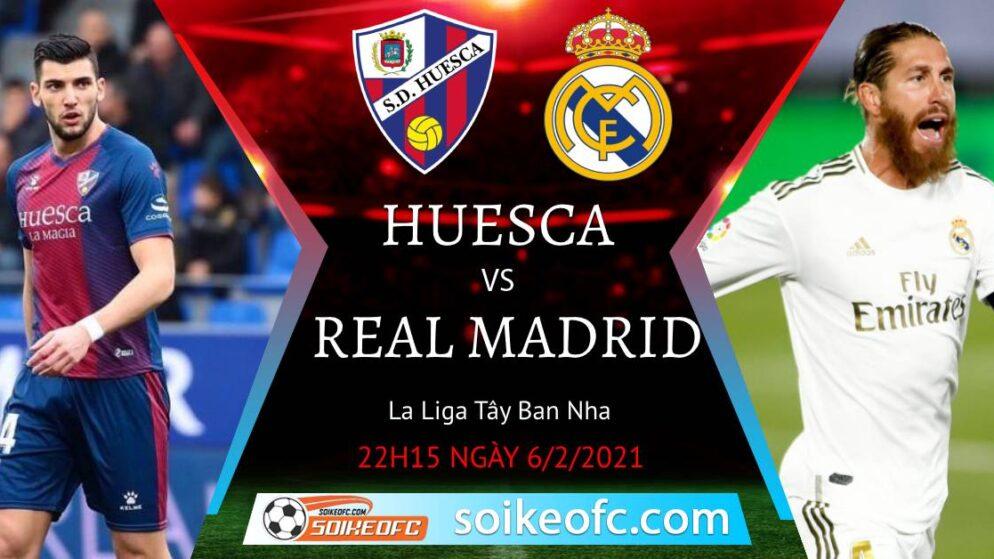 Soi kèo Huesca vs Real Madrid, 22h15 ngày 06/02/2021 – VĐQG Tây Ban Nha
