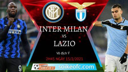 Soi kèo Inter Milan vs Lazio, 2h45 ngày 15/02/2021 – VĐQG Italia