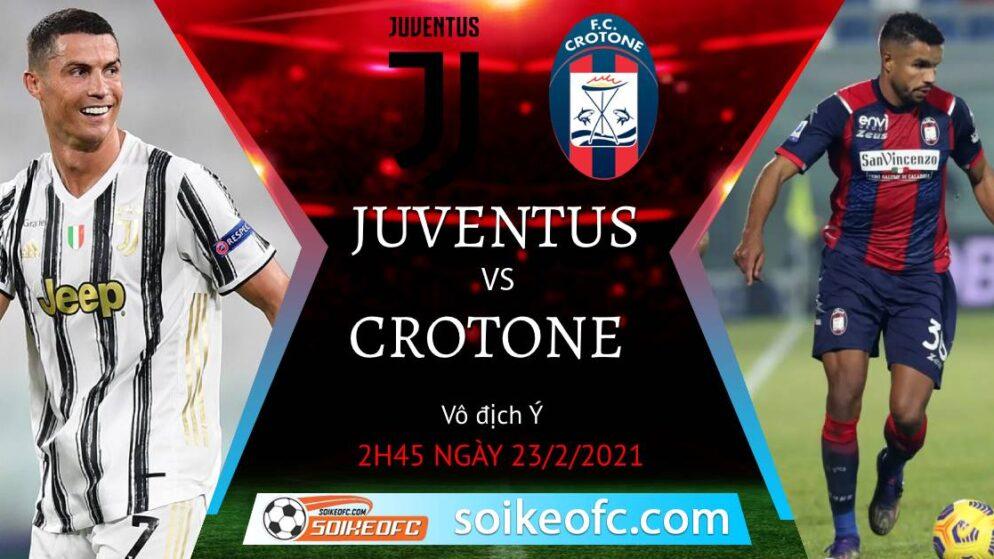 Soi kèo Juventus vs Crotone, 2h45 ngày 23/02/2021 – VĐQG Italia