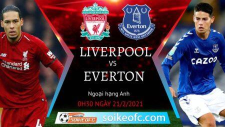 Soi kèo Liverpool vs Everton, 0h30 ngày 21/02/2021 – Ngoại Hạng Anh