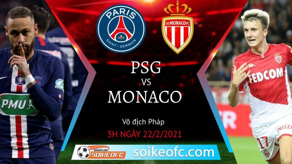 Soi kèo PSG vs AS Monaco, 3h00 ngày 22/02/2021 – VĐQG Pháp