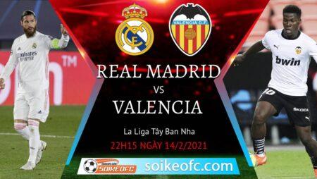 Soi kèo Real Madrid vs Valencia, 22h15 ngày 14/02/2021 – VĐQG Tây Ban Nha