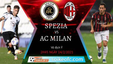 Soi kèo Spezia vs AC Milan, 2h45 ngày 14/02/2021 – VĐQG Italia