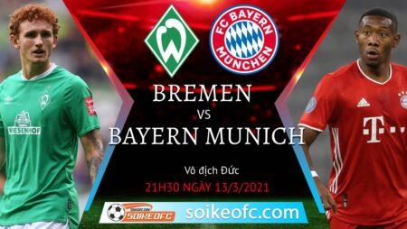 Soi kèo Werder Bremen vs Bayern Munich, 21h30 ngày 13/03/2021 – VĐQG Đức
