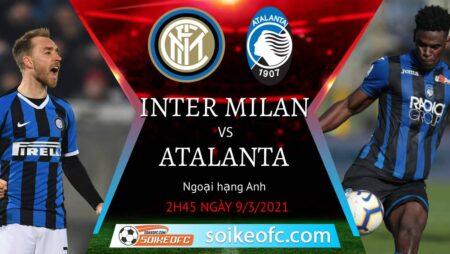 Soi kèo Inter Milan vs Atalanta, 2h45 ngày 09/03/2021 – VĐQG Italia