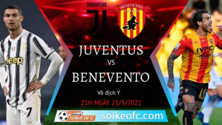 Soi kèo Juventus vs Benevento, 21h00 ngày 21/03/2021 – VĐQG Italia