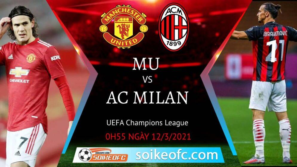 Soi kèo Manchester United vs AC Milan, 00h55 ngày 12/03/2021 – Europa League