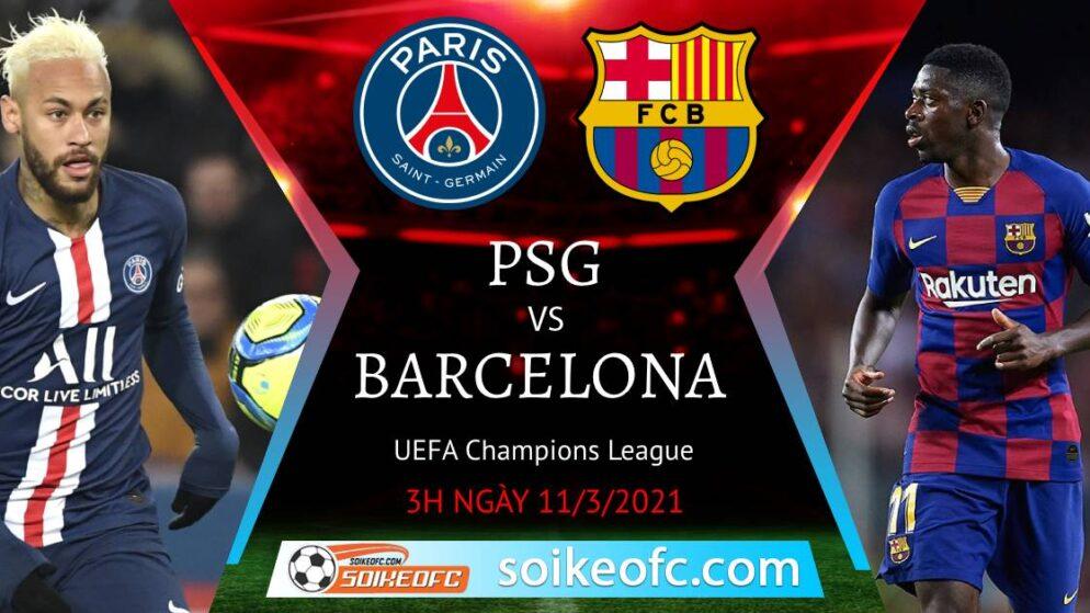Soi kèo PSG vs Barcelona, 3h00 ngày 11/03/2021 – Champion League