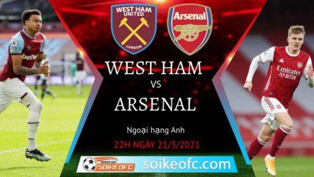 Soi kèo West Ham vs Arsenal, 22h00 ngày 21/03/2021 – Ngoại Hạng Anh