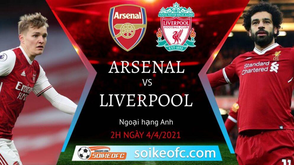 Soi kèo Arsenal vs Liverpool, 02h00 ngày 04/04/2021 – Ngoại Hạng Anh