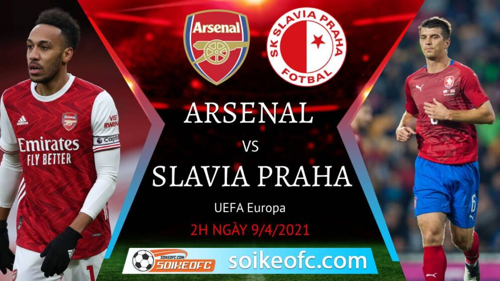 Soi kèo Arsenal vs Slavia Praha, 02h00 ngày 09/04/2021 – Europa League