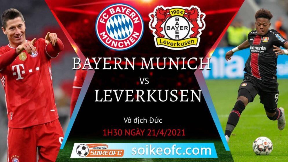 Soi kèo Bayern Munich vs Bayer Leverkusen, 01h30 ngày 21/04/2021 – VĐQG Đức