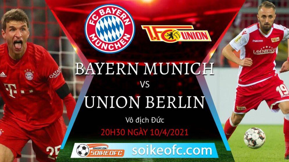 Soi kèo Bayern Munich vs Union Berlin, 20h30 ngày 10/04/2021 – VĐQG Đức