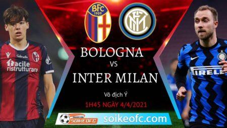 Soi kèo Bologna vs Inter Milan, 01h45 ngày 04/04/2021 – VĐQG Italia