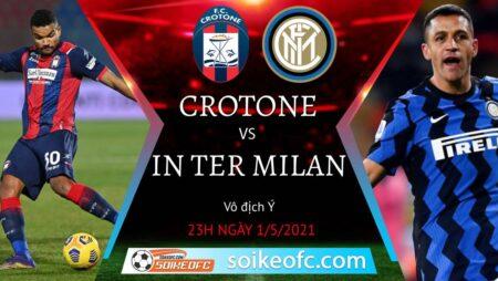 Soi kèo Crotone vs Inter Milan, 23h00 ngày 01/05/2021 – VĐQG Italia