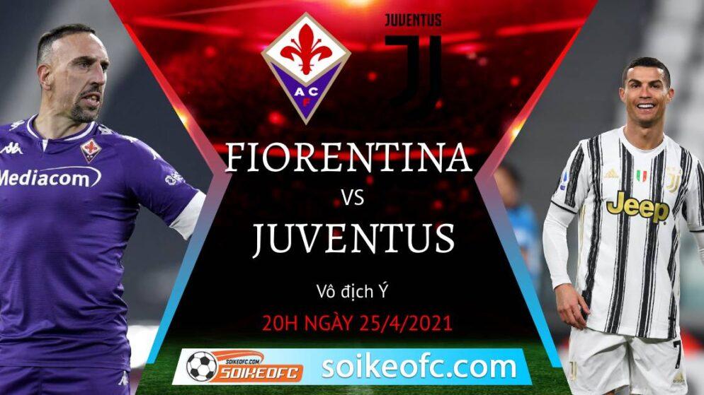 Soi kèo Fiorentina vs Juventus, 20h00 ngày 25/04/2021 – VĐQG Italia