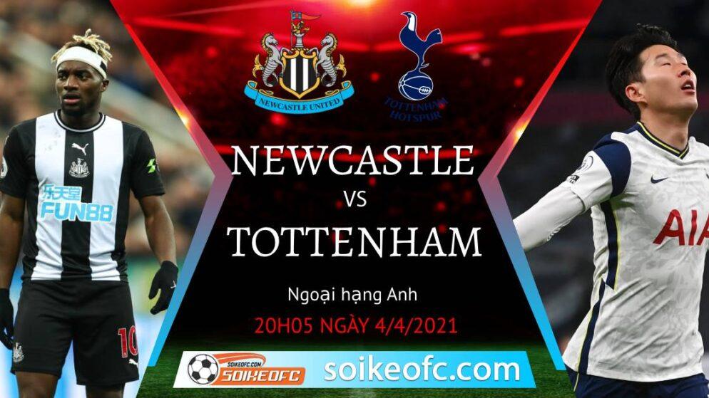 Soi kèo Newcastle United vs Tottenham, 20h05 ngày 04/04/2021 – Ngoại Hạng Anh