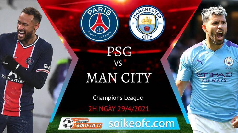 Soi kèo PSG vs Manchester City, 02h00 ngày 29/04/2021 – Champion League