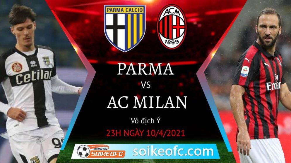 Soi kèo Parma vs AC Milan, 23h00 ngày 10/04/2021 – VĐQG Italia