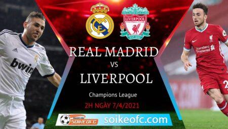 Soi kèo Real Madrid vs Liverpool, 02h00 ngày 07/04/2021 – Champion League