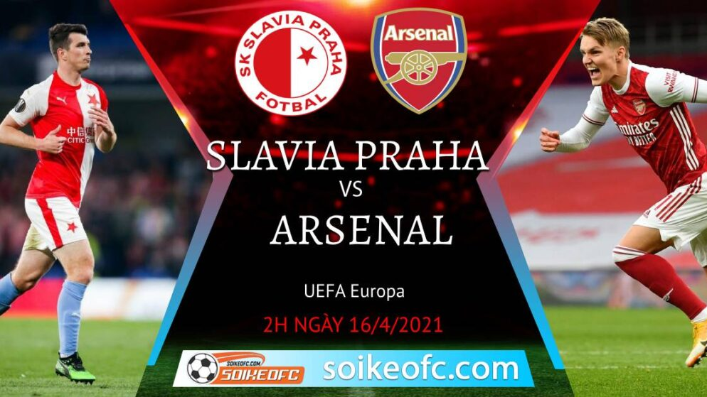 Soi kèo Slavia Praha vs Arsenal, 02h00 ngày 16/04/2021 – Europa League