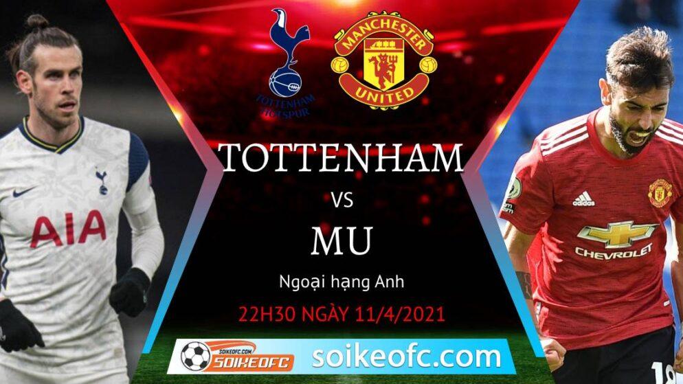 Soi kèo Tottenham vs Manchester United, 22h30 ngày 11/04/2021 – Ngoại Hạng Anh