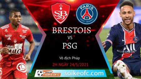 Soi kèo Stade Brestois vs PSG, 02h00 ngày 24/05/2021 – VĐQG Pháp