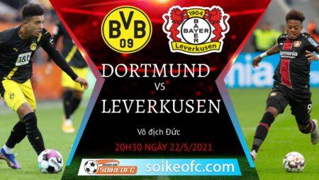 Soi kèo Dortmund vs Bayer Leverkusen, 20h30 ngày 22/05/2021 – Giải VĐQG Đức