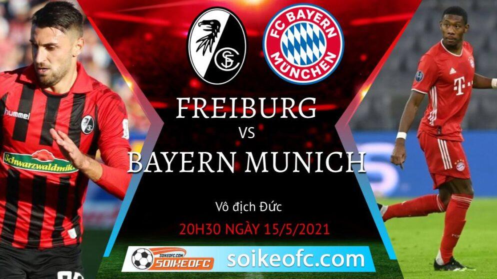 Soi kèo Freiburg vs Bayern Munich, 20h30 ngày 15/05/2021 – VĐQG Đức