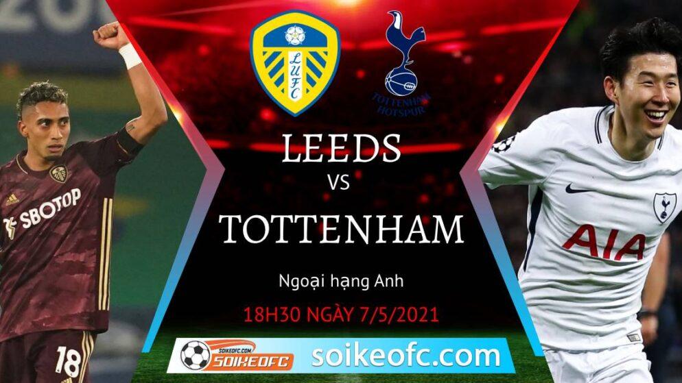 Soi kèo Leeds United vs Tottenham, 18h30 ngày 08/05/2021 – Ngoại Hạng Anh