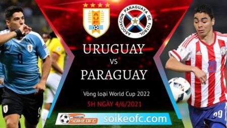 Soi kèo Uruguay vs Paraguay, 05h00 ngày 04/06/2021 – Vòng loại World Cup 2022