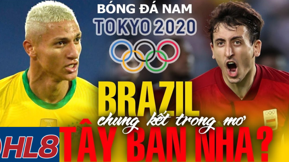 Soi kèo U23 Brazil vs U23 Tây Ban Nha, 18h30 ngày 07/08/2021 – Thế Vận Hội Olympic 2021