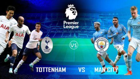 Soi kèo Tottenham vs Manchester City, 22h30 ngày 15/08/2021 – Ngoại Hạng Anh
