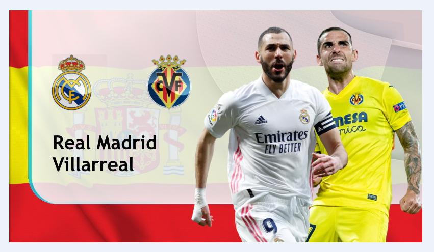 Soi kèo Real Madrid vs Villarreal, 02h00 ngày 26/09/2021 – VĐQG Tây Ban Nha
