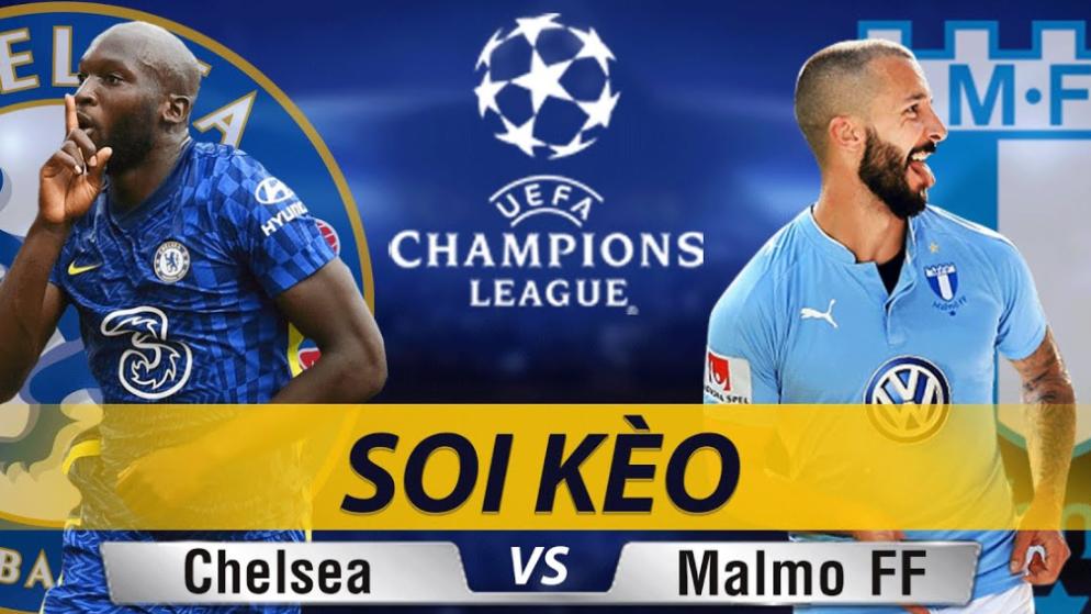 Soi kèo Chelsea vs Malmo, 02h00 ngày 21/10/2021 – Champion League