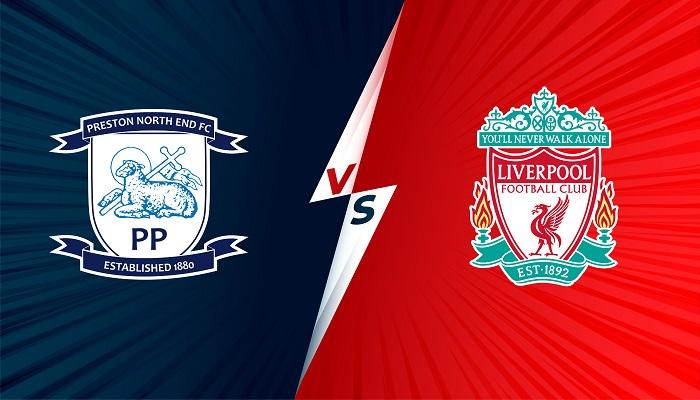 Soi kèo Preston vs Liverpool, cúp Liên Đoàn Anh, 01h45 – 28/10/2021